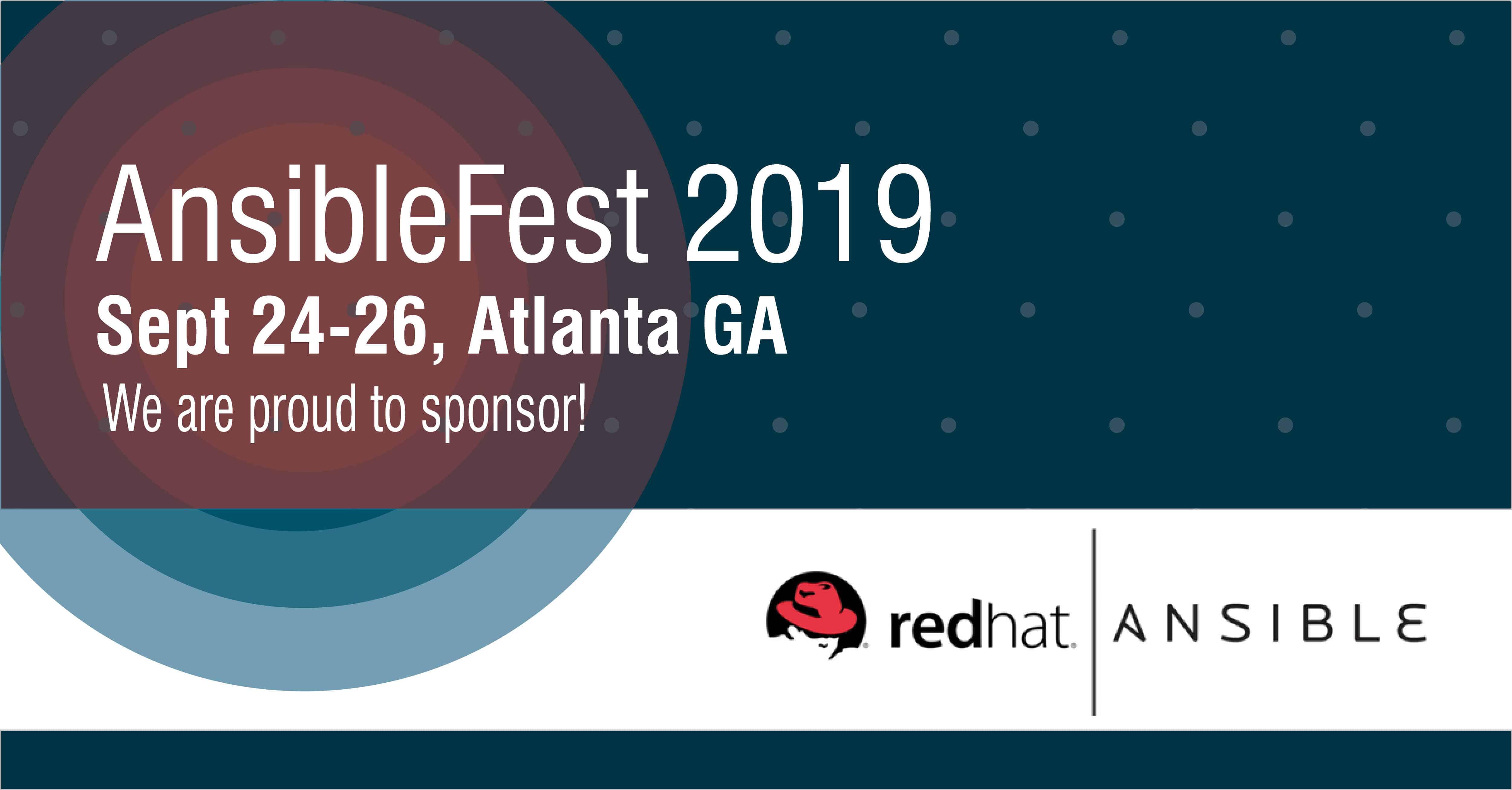 AnsibleFest 2019 - September 24-26, Atlanta GA
